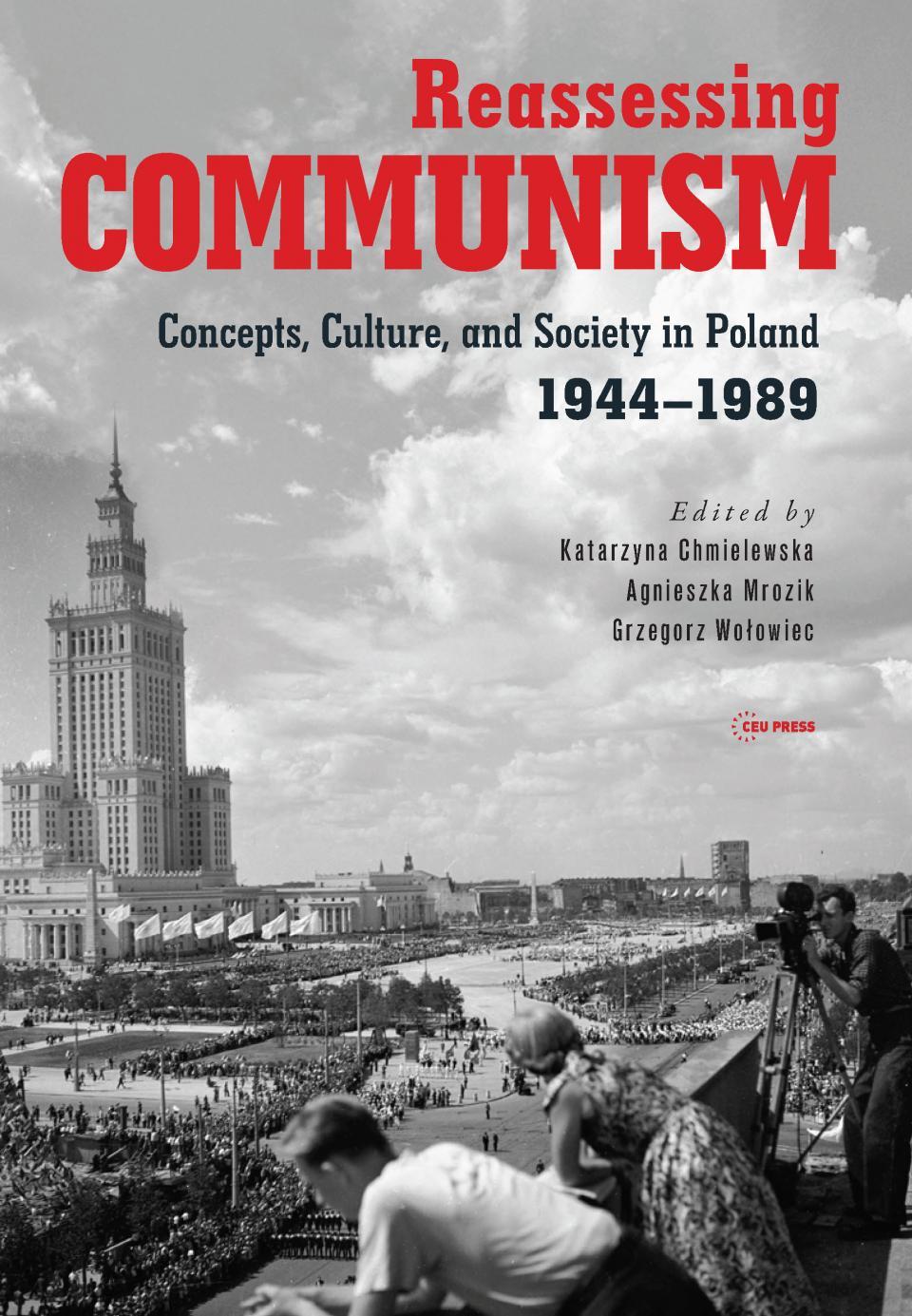 The cover of the book which is being reviewed about Communism, Edited by Katarzyna Chmielewska, Agnieszka Mrozik, Grzegorz Wołowiec
